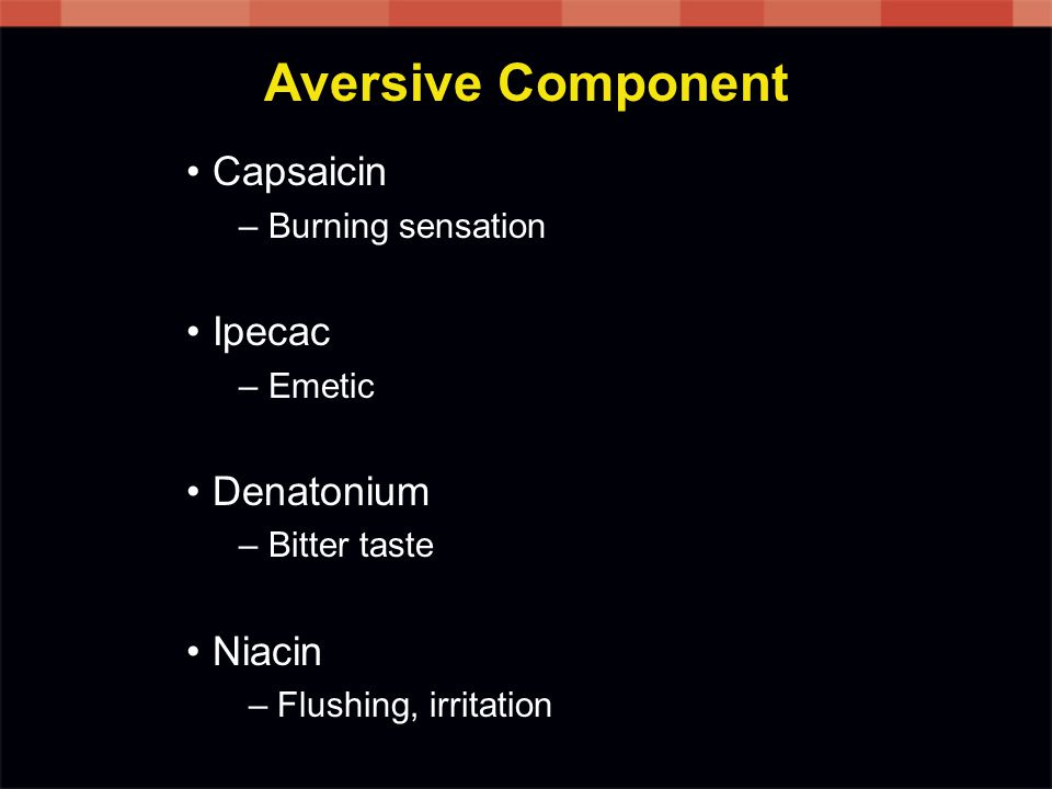 Aversive Component Capsaicin Ipecac Denatonium Niacin