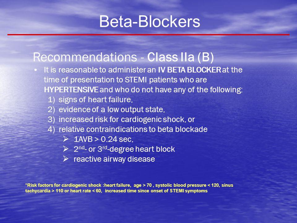 Beta-Blockers Recommendations - Class IIa (B)