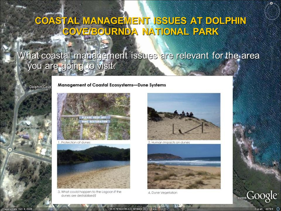 COASTAL MANAGEMENT ISSUES AT DOLPHIN COVE/BOURNDA NATIONAL PARK