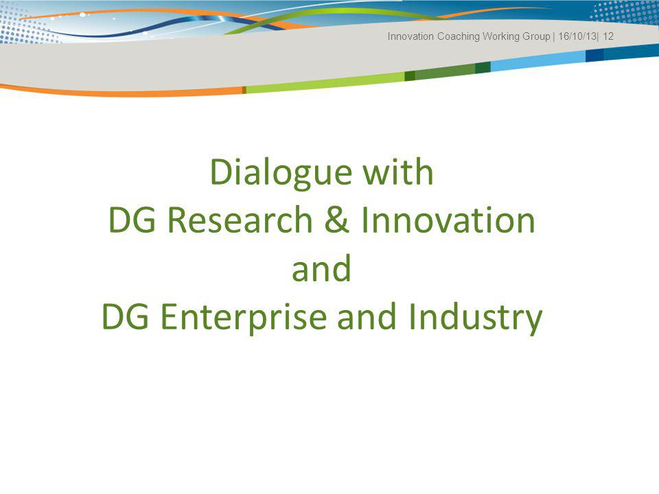 Dialogue with DG Research & Innovation and