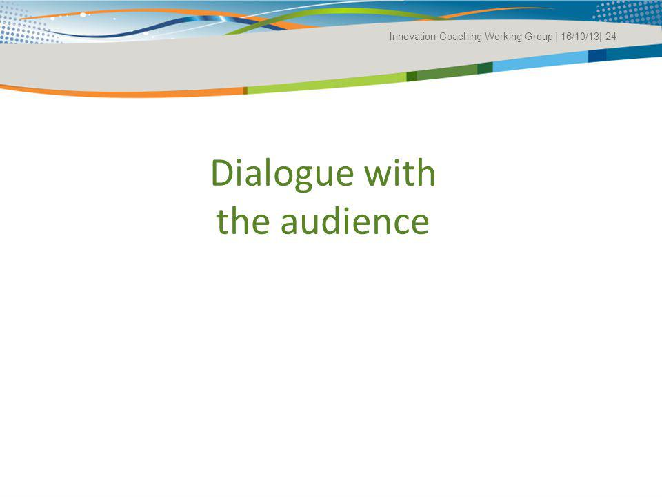 Dialogue with the audience