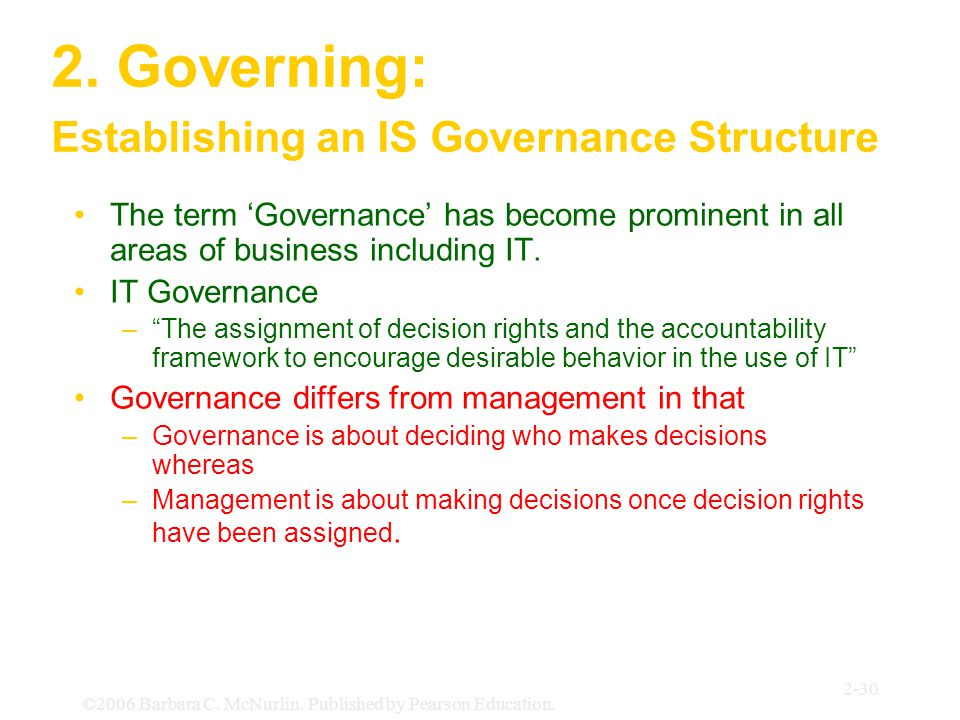 2. Governing: Establishing an IS Governance Structure