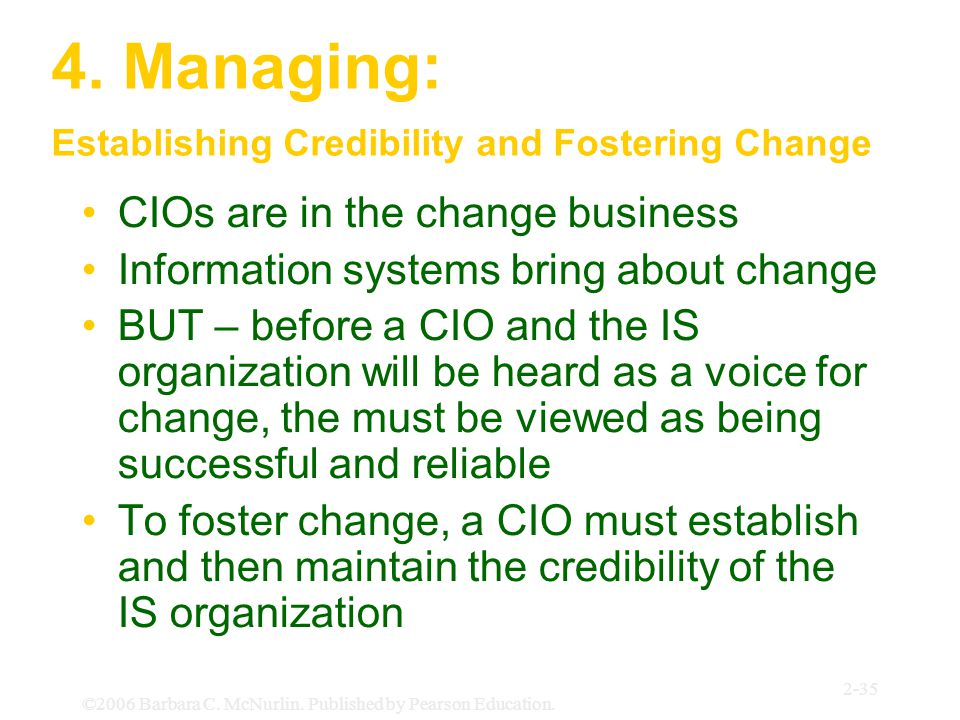 4. Managing: Establishing Credibility and Fostering Change