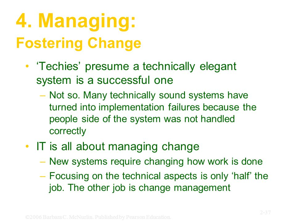 4. Managing: Fostering Change