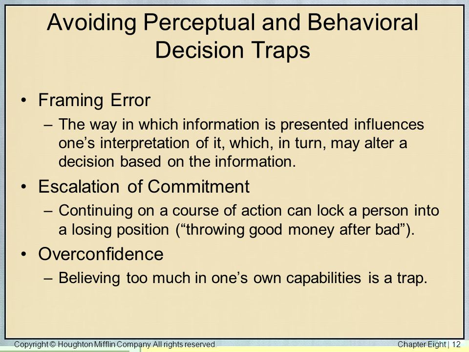 Avoiding Perceptual and Behavioral Decision Traps