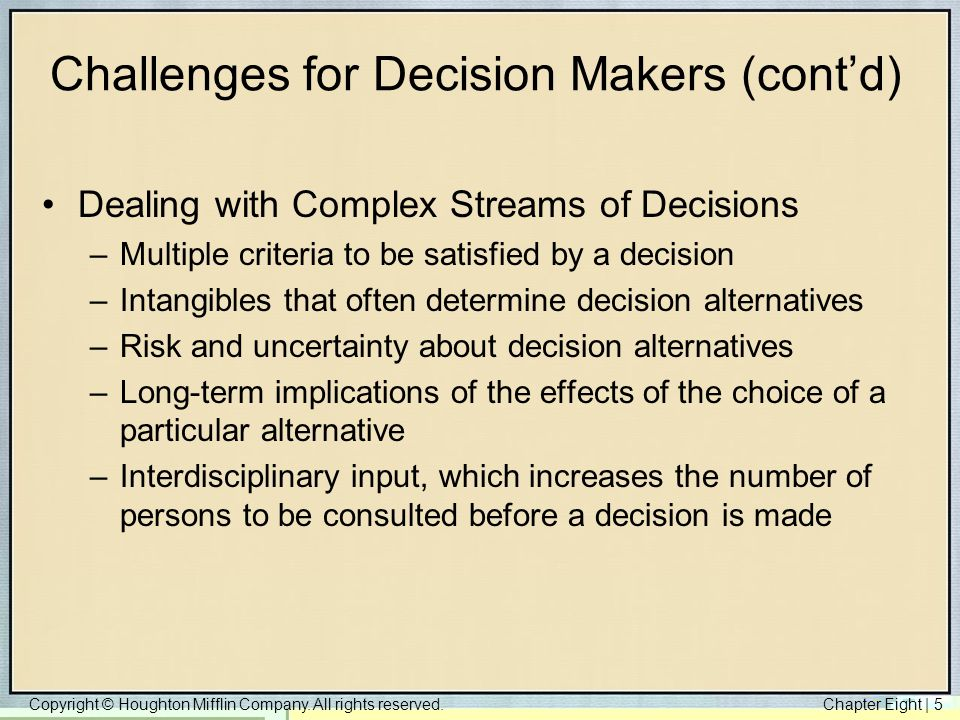 Challenges for Decision Makers (cont'd)