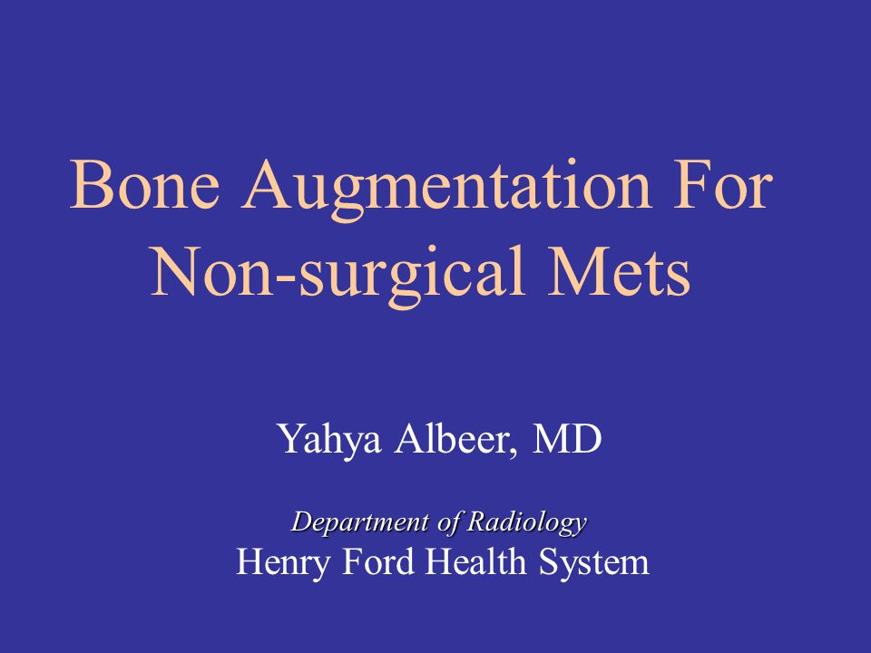 Bone Augmentation For Non-surgical Mets