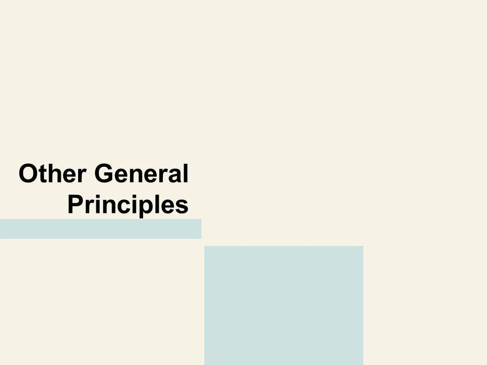 Other General Principles