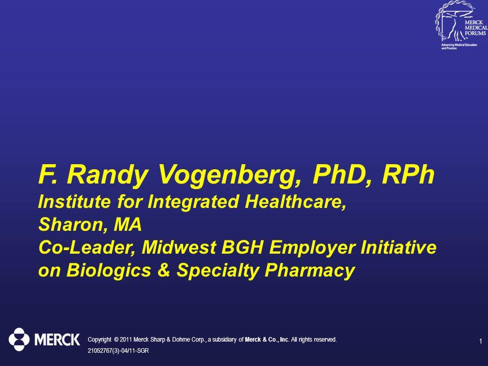 F. Randy Vogenberg, PhD, RPh