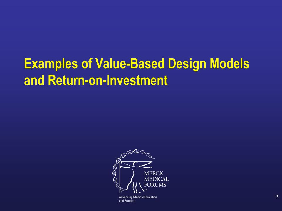 Examples of Value-Based Design Models and Return-on-Investment