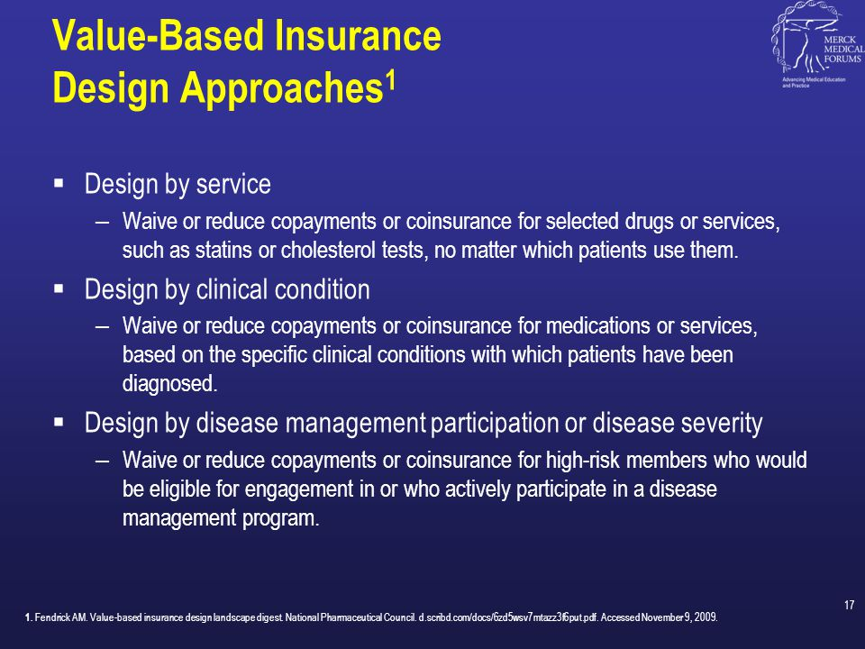 Value-Based Insurance Design Approaches1