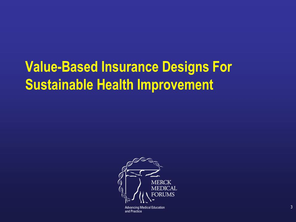 Value-Based Insurance Designs For Sustainable Health Improvement