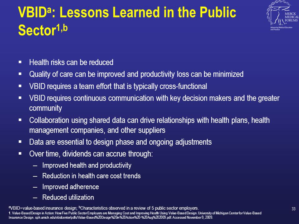 VBIDa: Lessons Learned in the Public Sector1,b