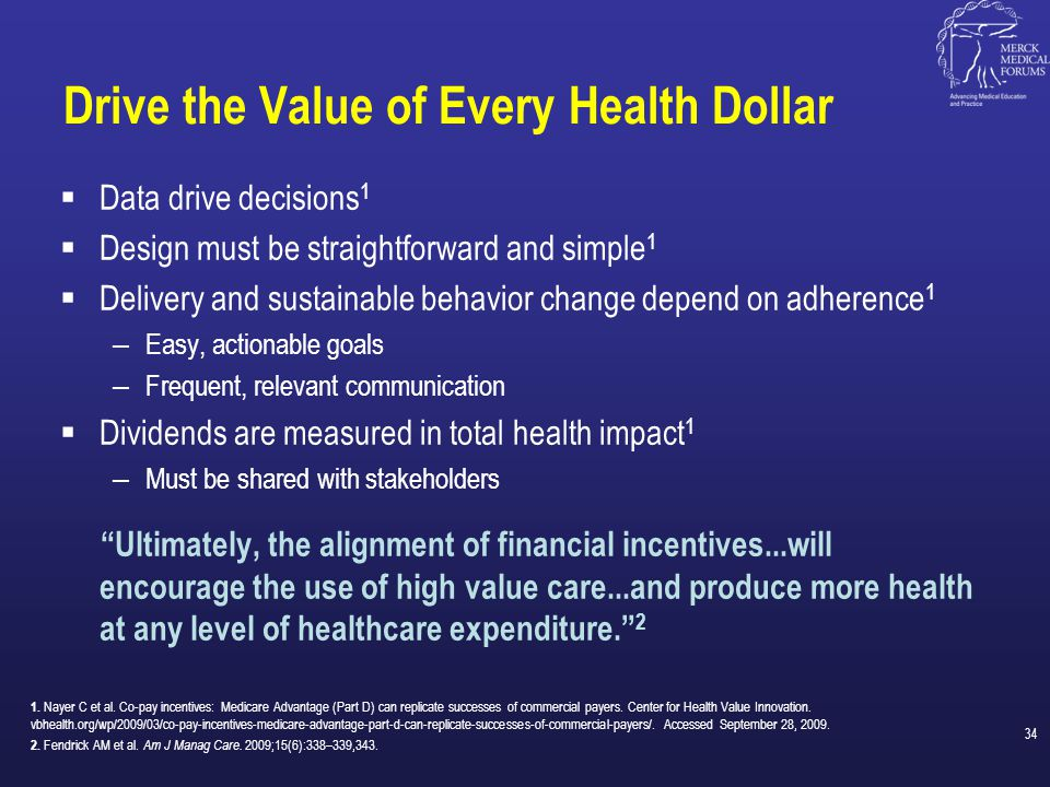 Drive the Value of Every Health Dollar