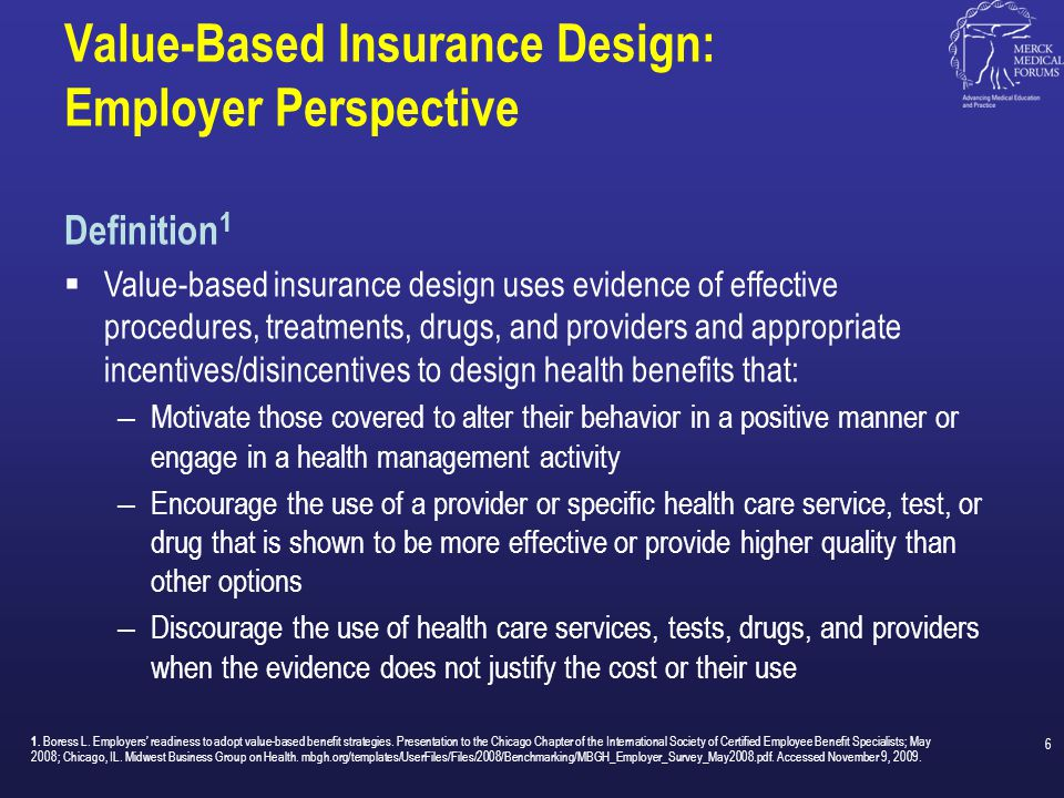 Value-Based Insurance Design: Employer Perspective