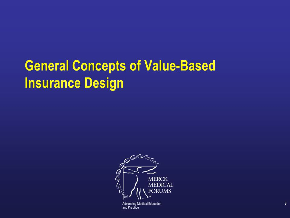 General Concepts of Value-Based Insurance Design
