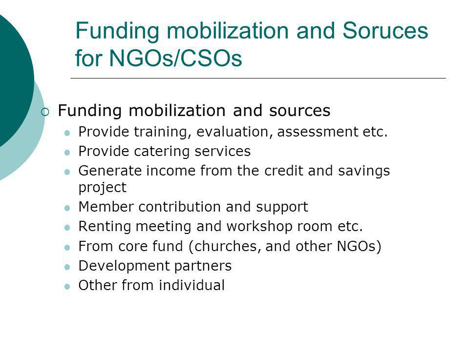 Funding mobilization and Soruces for NGOs/CSOs