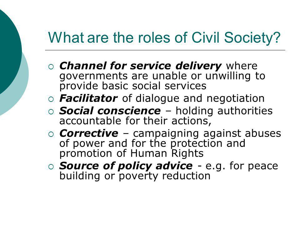 What are the roles of Civil Society