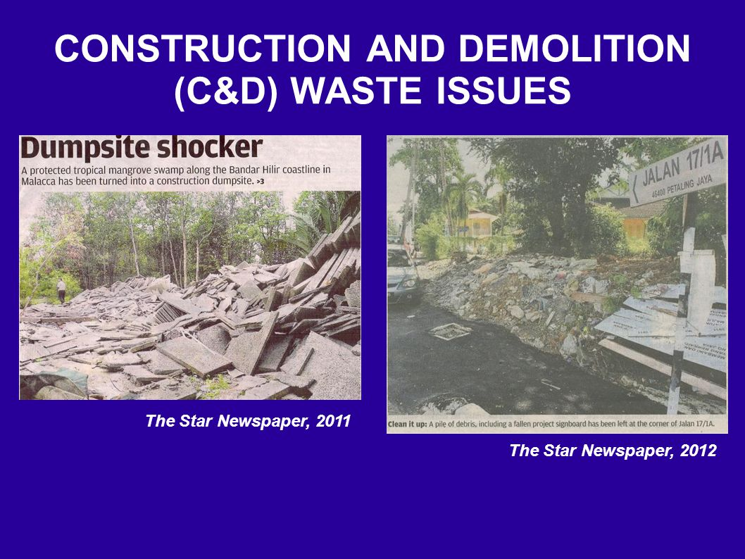 CONSTRUCTION AND DEMOLITION (C&D) WASTE ISSUES