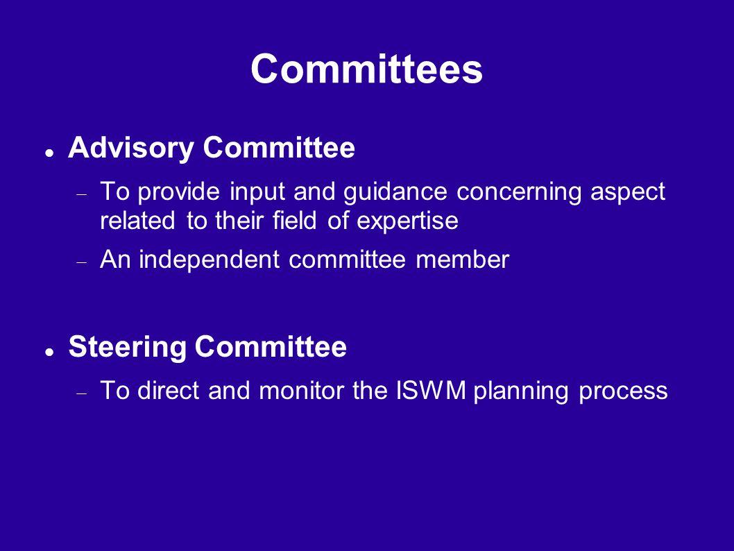 Committees Advisory Committee Steering Committee