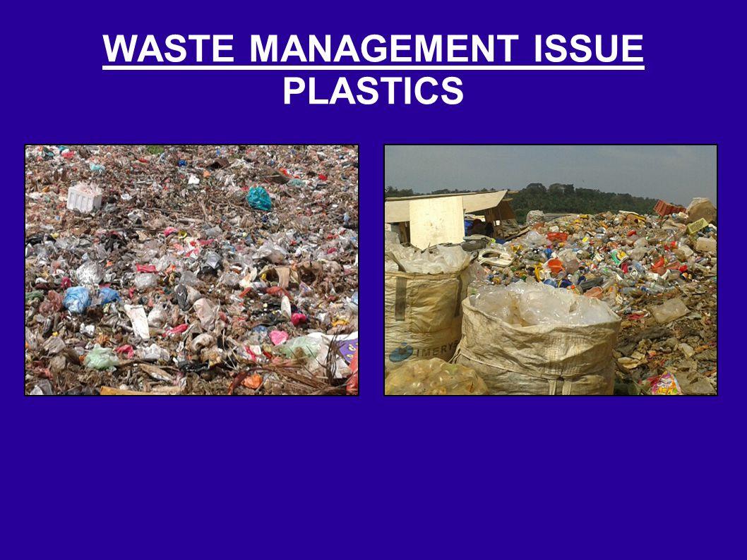 WASTE MANAGEMENT ISSUE PLASTICS