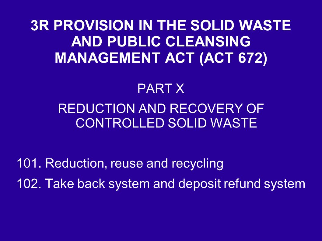 REDUCTION AND RECOVERY OF CONTROLLED SOLID WASTE