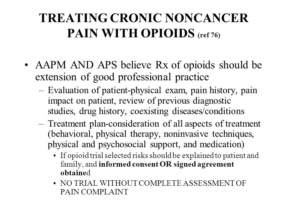 TREATING CRONIC NONCANCER PAIN WITH OPIOIDS (ref 76)