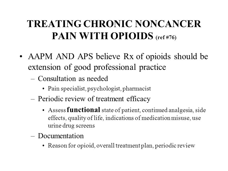 TREATING CHRONIC NONCANCER PAIN WITH OPIOIDS (ref #76)