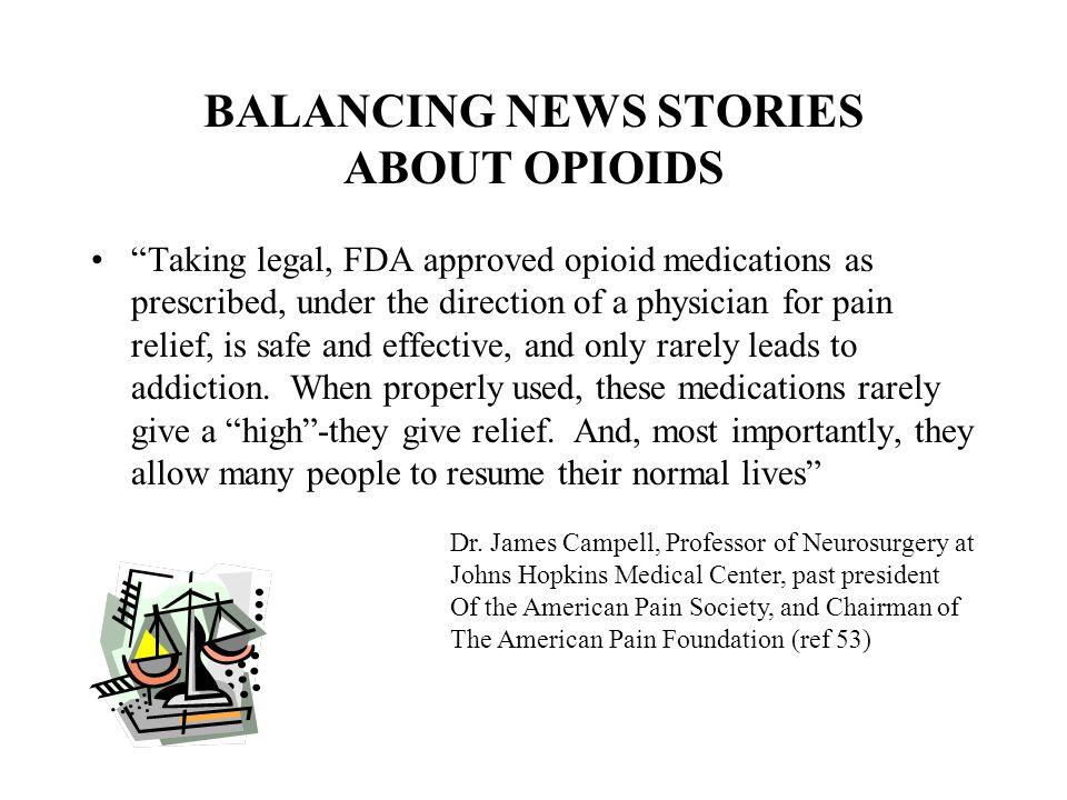 BALANCING NEWS STORIES ABOUT OPIOIDS