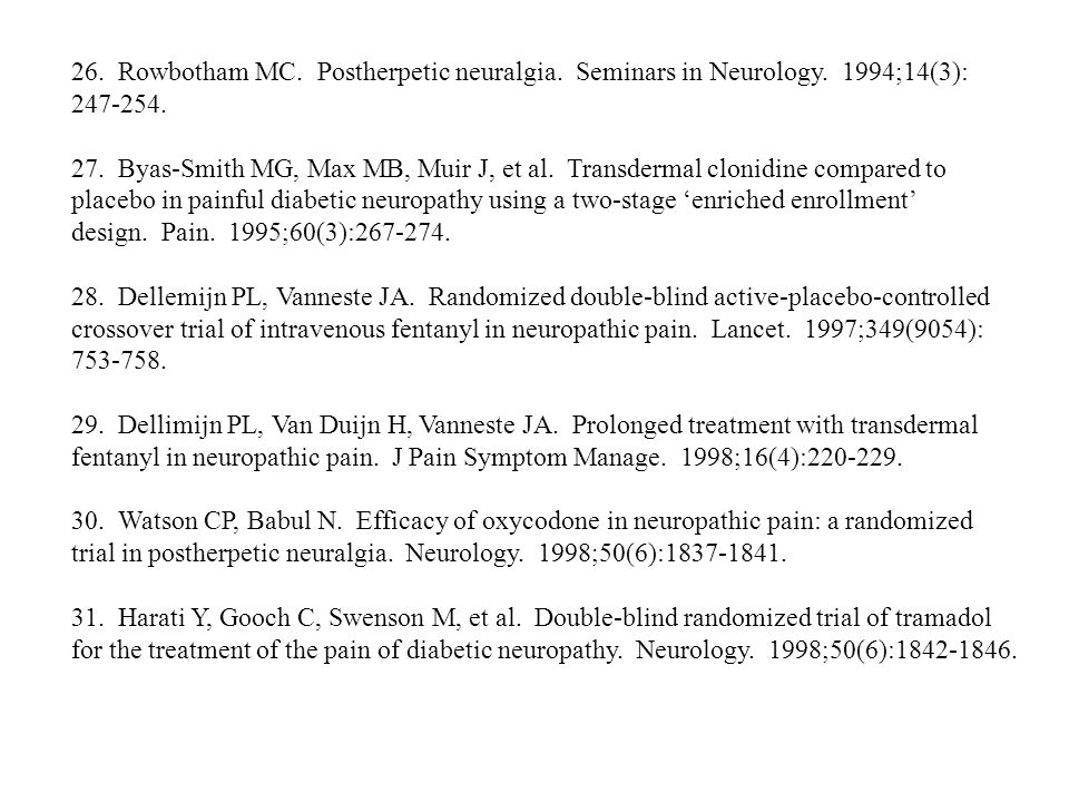 26. Rowbotham MC. Postherpetic neuralgia. Seminars in Neurology