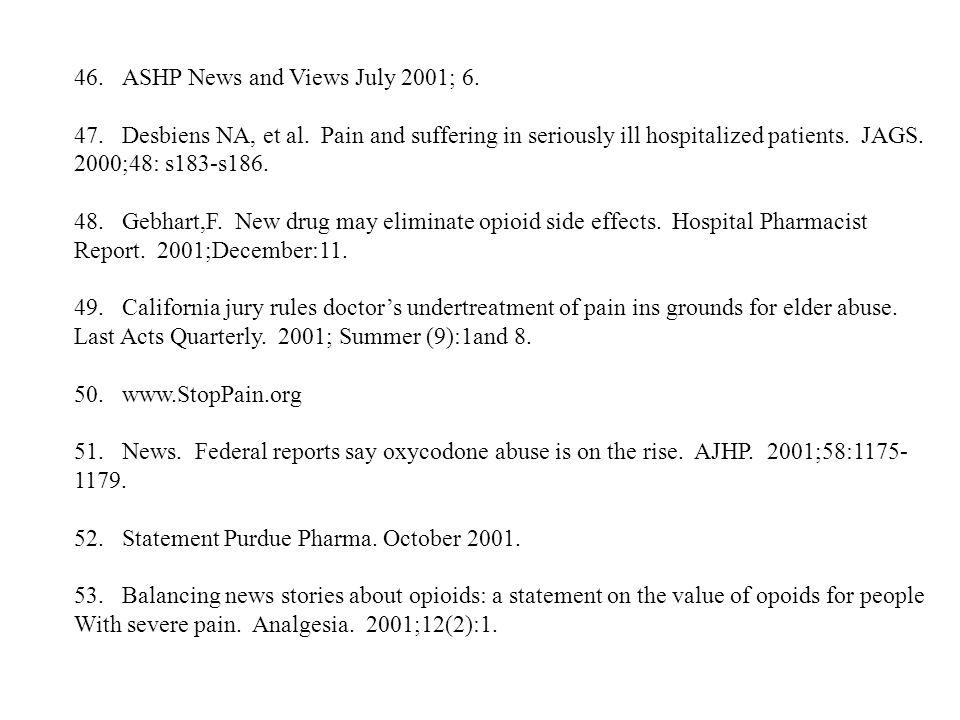 ASHP News and Views July 2001; 6.