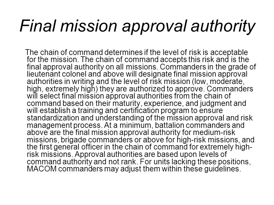 Final mission approval authority