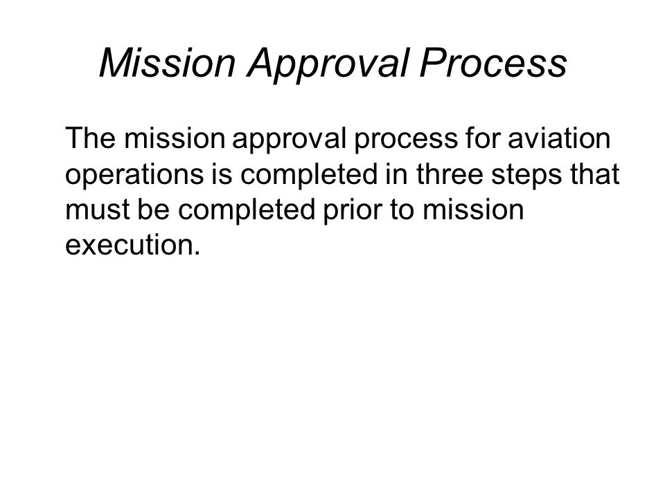 Mission Approval Process