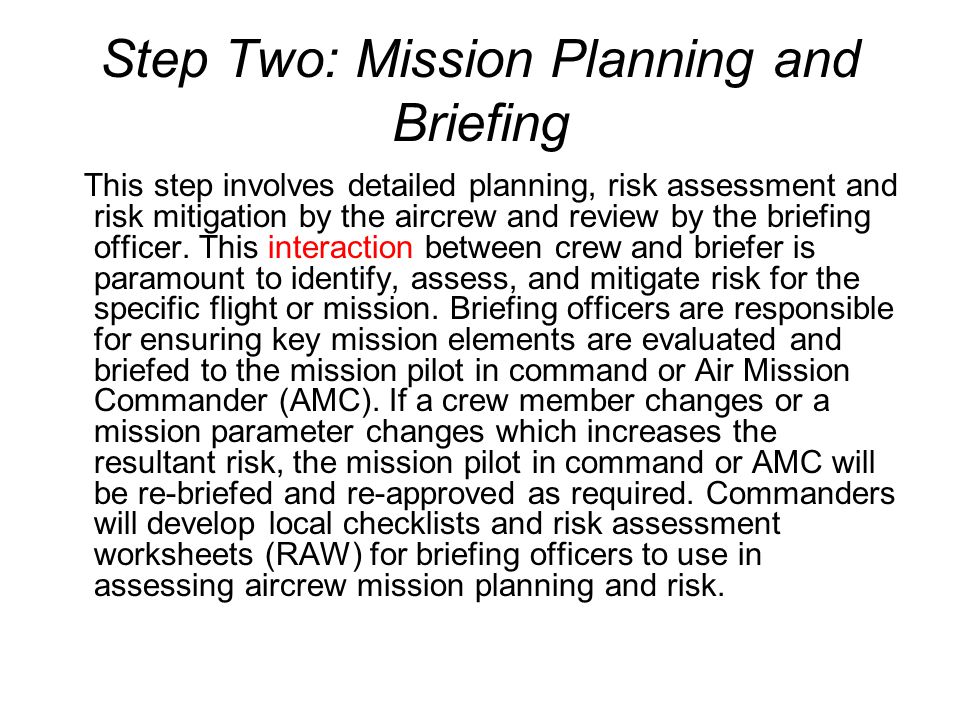 Step Two: Mission Planning and Briefing