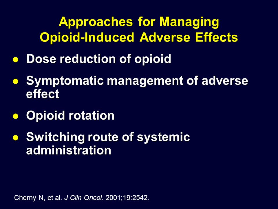 Approaches for Managing Opioid-Induced Adverse Effects