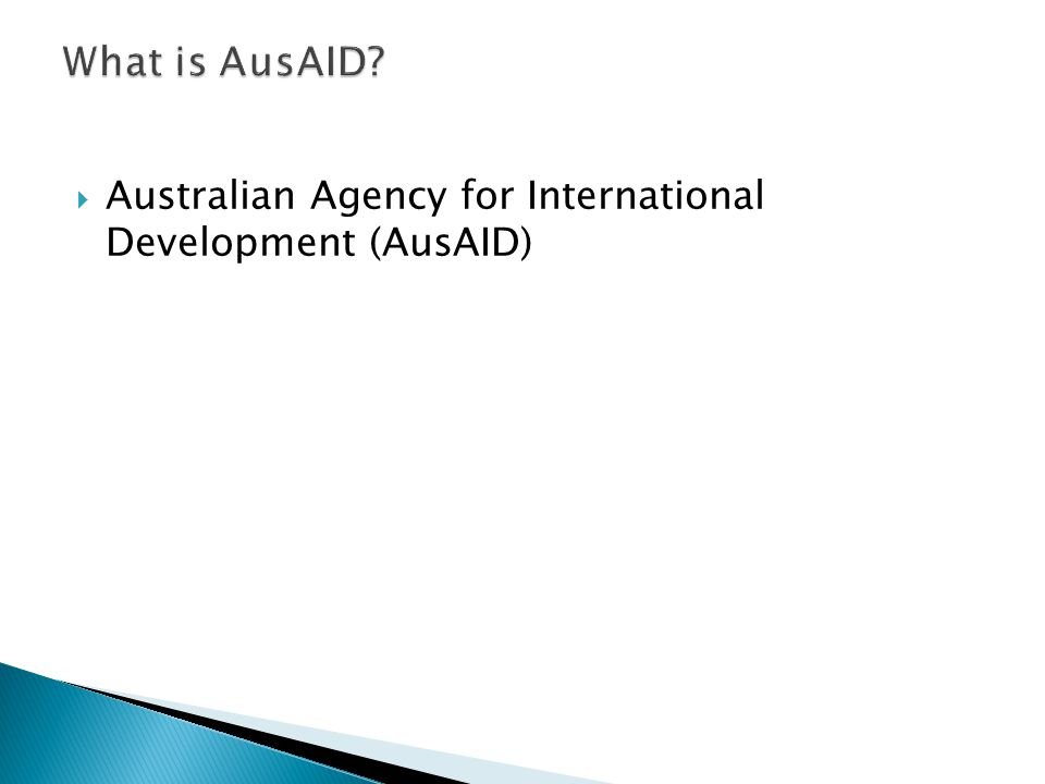 What is AusAID Australian Agency for International Development (AusAID)