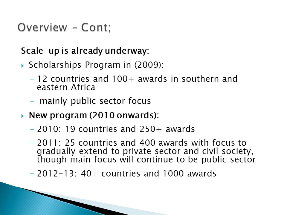 Overview – Cont; Scale-up is already underway:
