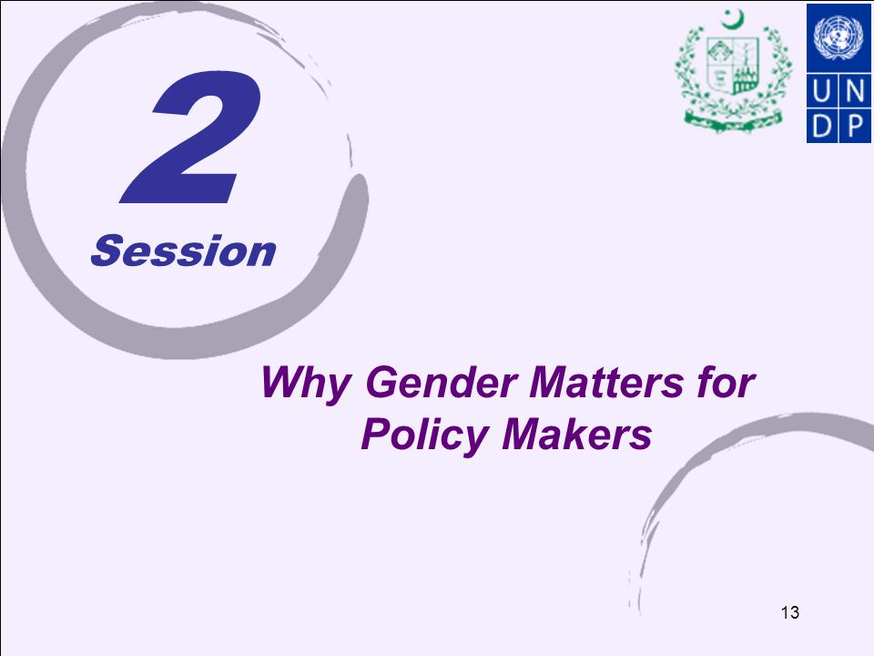 2 Session Why Gender Matters for Policy Makers