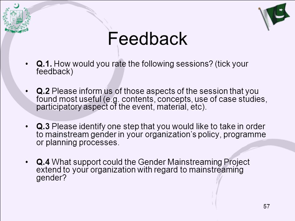 Feedback Q.1. How would you rate the following sessions (tick your feedback)