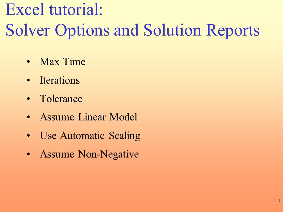 Solver Options and Solution Reports