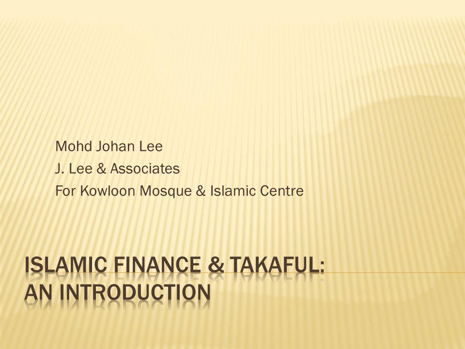 Islamic Finance & Takaful: An Introduction