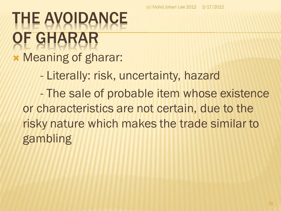 THE AVOIDANCE OF GHARAR