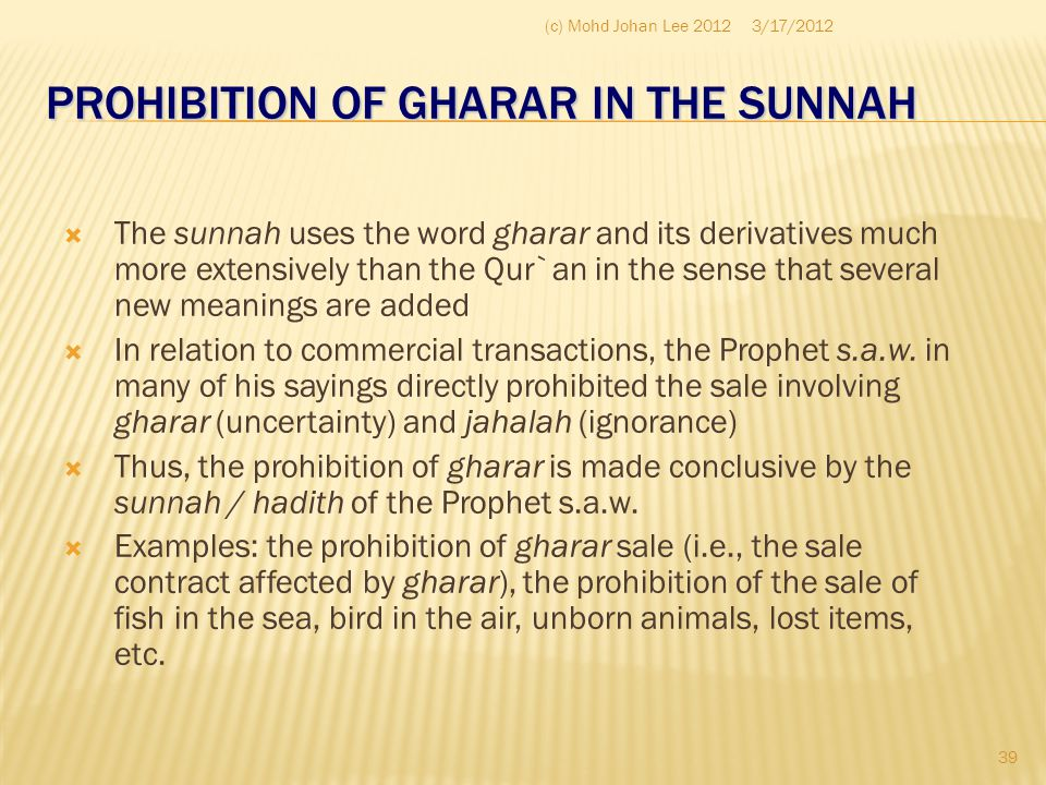 PROHIBITION OF GHARAR IN THE SUNNAH