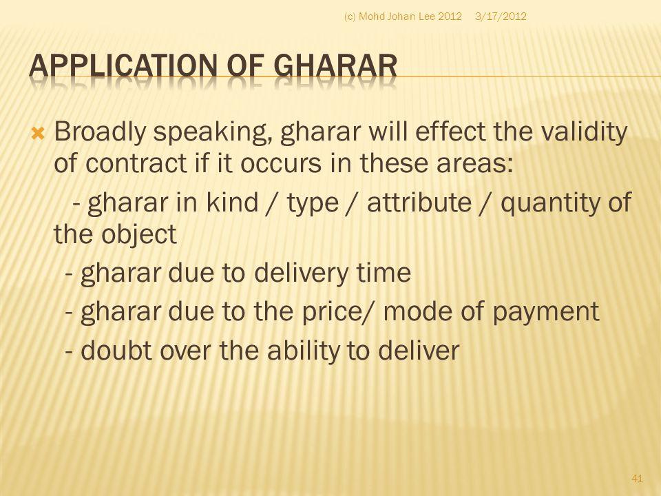 (c) Mohd Johan Lee 2012 3/17/2012. Application of Gharar.