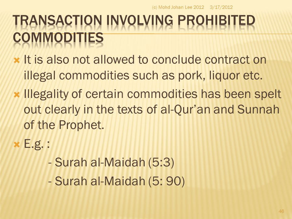 TRANSACTION INVOLVING PROHIBITED COMMODITIES