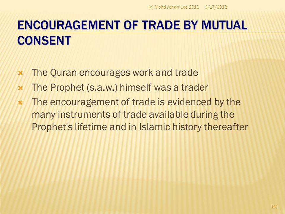 ENCOURAGEMENT OF TRADE BY MUTUAL CONSENT