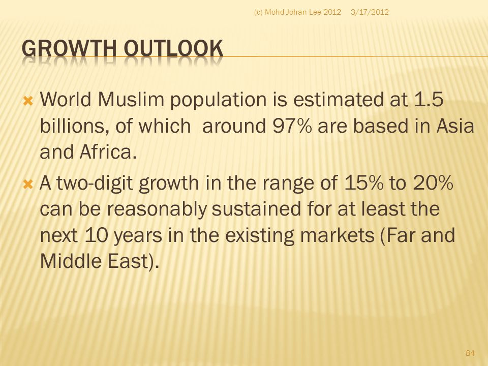 (c) Mohd Johan Lee 2012 3/17/2012. Growth Outlook.