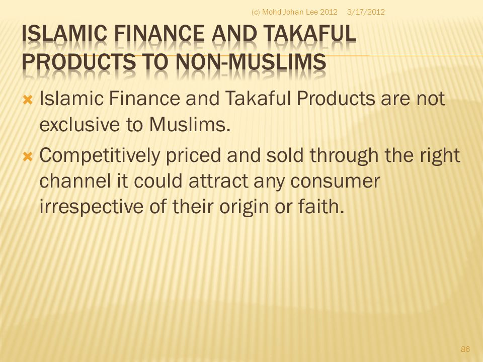 Islamic Finance and Takaful Products to Non-Muslims