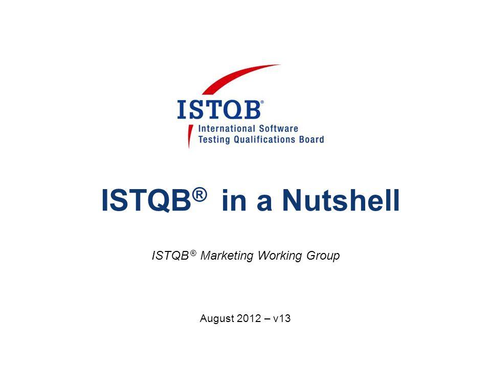 ISTQB ® Marketing Working Group