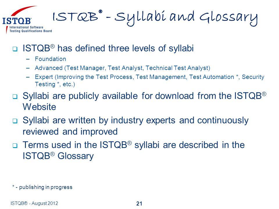 ISTQB® - Syllabi and Glossary